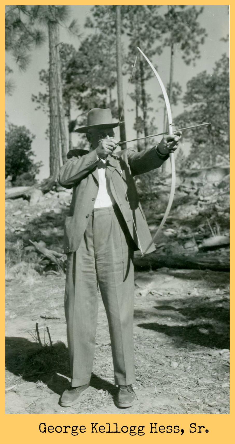George Kellogg Hess Sr. with bow and arrow