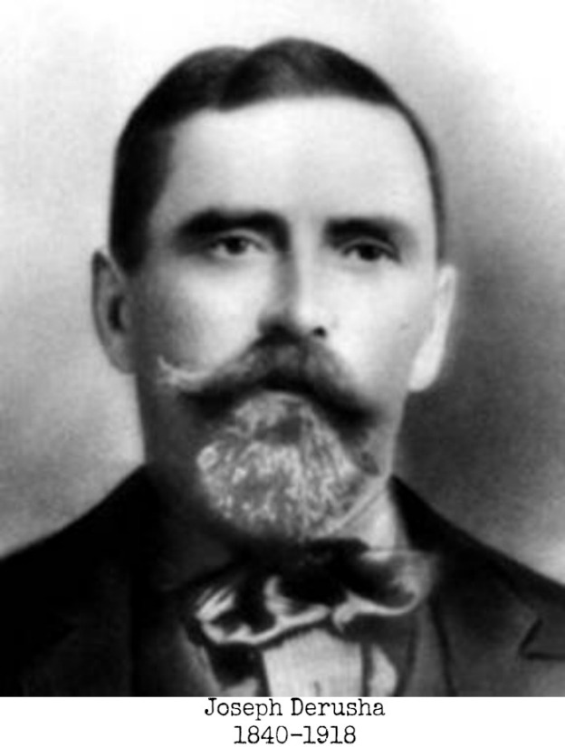 Joseph Derusha 1840-1918